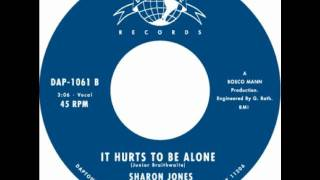 "Sharon Jones & the Dap-Kings ""It Hurts To Be Alone"""