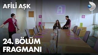 Afili Ask 24th Episode Trailer