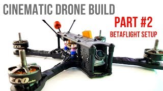Beginner Guide Part 2 // How To Build Budget Cinematic FPV Drone 2020