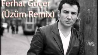 Ferhat Göçer - Üzüm & BestMix