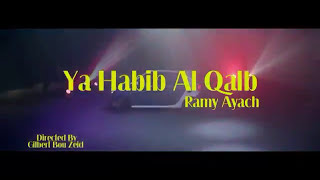 ياحبيب القلب/رامي عياش????❤ ????
