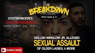 Xxxtentacion' Shooter, Kellen Winslow jr Rape Allegations, Greg Hardy UFC Debut: The Breakdown