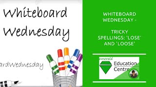 Tricky Spellings - Lose and Loose
