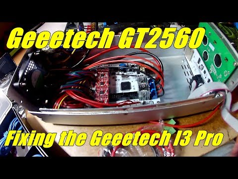 Geeetech GT2560 - Fixing the I3 Pro A
