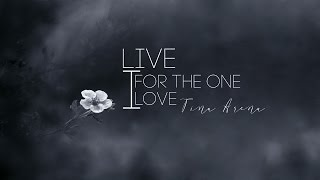 [Vietsub + Kara] Live For The One I Love - Tina Arena