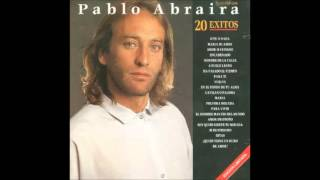 SOY QUIEN SIENTE TU MIRADA   PABLO ABRAIRA