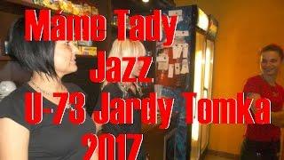 Video U-73 Jardy Tomka  Máme Tady Jazz