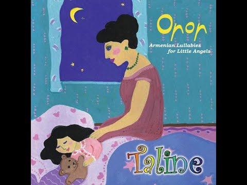 Taline - Oror Armenian Lullabies Music