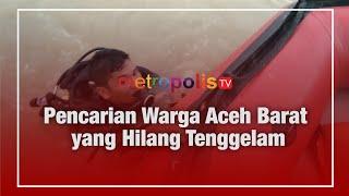 Pencarian Warga Aceh Barat yang Hilang Tenggelam