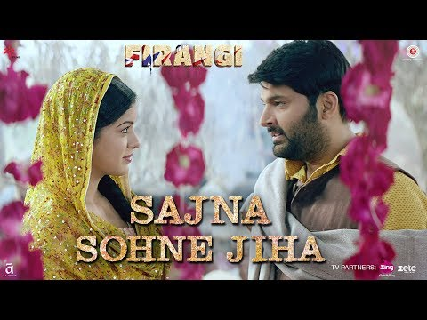 Sedcond song of Kapil Sharma starrer Firangi  titled Sajna Sohne Jiha released