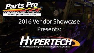 2016 Parts Pro™ Vendor Showcase presents: Hypertech