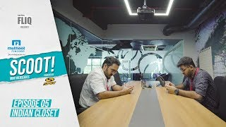 Muthoot Fincorp Scoot | Ep05 | Indian Closet | Karikku Fliq | Mini Webseries