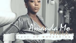 Amanda Mo Ft. DJ Maphorisa   Phula (Audio)