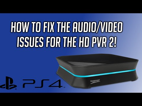 HD PVR 2 Capture Audio/Video FIX for PS4!! (Blinking/Blue/Black TV