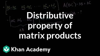 Distributive Property of Matrix Products