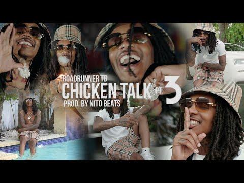 Roadrunner TB – Chicken Talk, Pt. 3 (Official Music Video)