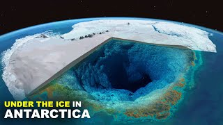 What's Under The Ice In Antarctica?