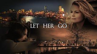 Emma & Regina | Let Her Go | Swan Queen AU | Fanfiction
