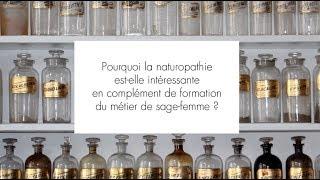 Pourquoi la naturopathie est-elle intéressante en complément de formation du métier de sage-femme ?