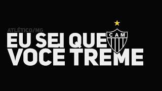 MARIA, EU SEI QUE VOCÊ TREME! - Clube Atlético Mineiro