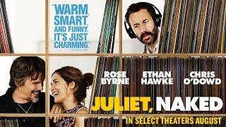 Juliet, Naked (2018) Video