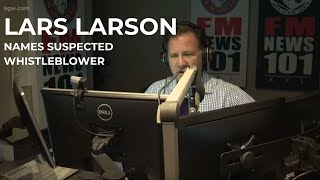 Portland talk radio host Lars Larson names suspected whistleblower on Fox News