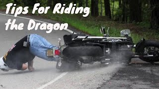Tips for Riding the Tail of the Dragon