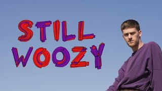Why Isn't Anyone Listening To Still Woozy?