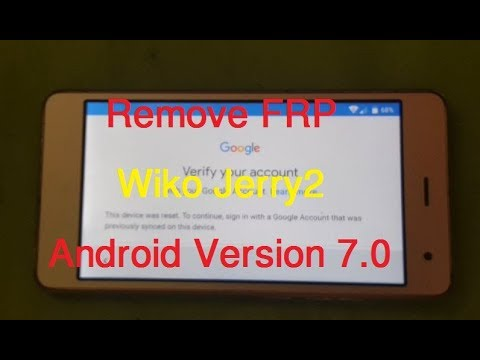 Download Frp 2018 On Any Wiko Android 7 Bypass Google Account Last