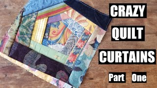CRAZY QUILT BLOCK CURTAINS UPCYCLING FABRIC SAMPLES: Part One!