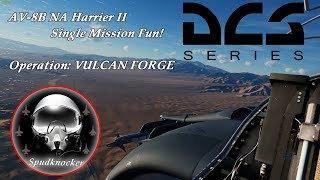 DCS World AV-8B NA Harrier II Single Mission Fun! Operation: Vulcan Forge