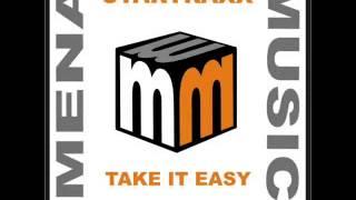 startraxx -take it easy -vocal mix -clip -mena music
