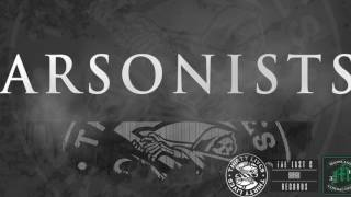 Thirty Lives - Arsonists