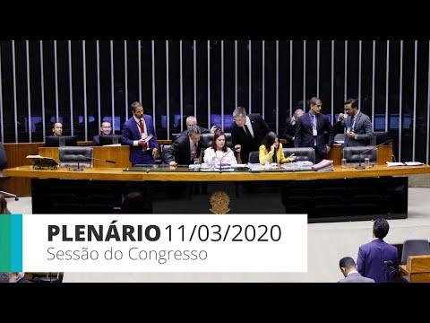 Sessão do Congresso -  Votação de vetos presidenciais - 11/03/2020