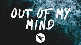 Gryffin   Out Of My Mind (Lyrics) Feat. ZOHARA
