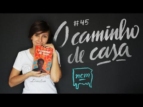 #45 O CAMINHO DE CASA | No Criado-Mudo