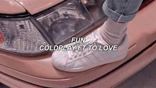 Lời Dịch Bài Hát Fun Coldplay
