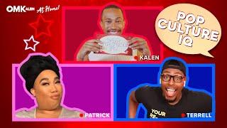 'OMKalen': Patrick Starrr and Terrell Play 'Pop Culture IQ'