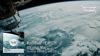 Karl Blue - Lift Off (Original Mix) [SMLD011 Preview]