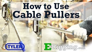 How to Use Tyler Tool Cable Pullers