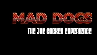 """Mad Dogs - Joe Cocker Experience Band - """"The Letter"""""""
