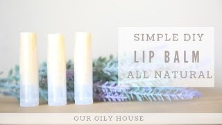 Simple DIY Lip Balm With Essential Oils