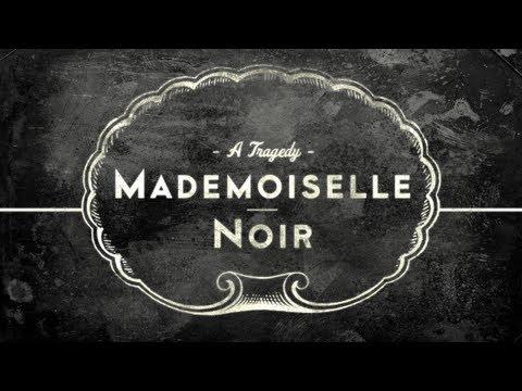 Mademoiselle Noir Lyrics English Translation