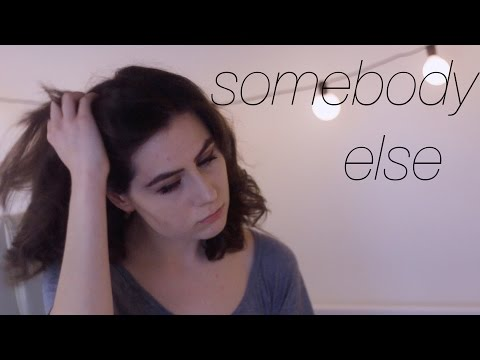 Somebody Else - The 1975 || dodie