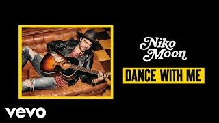 Niko Moon Dance With Me