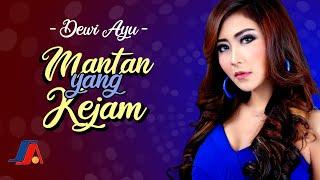 Download lagu Dewi Ayu Mantan Yang Kejam Mp3