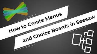*NEW* How To Create Menus And Choice Boards In Seesaw