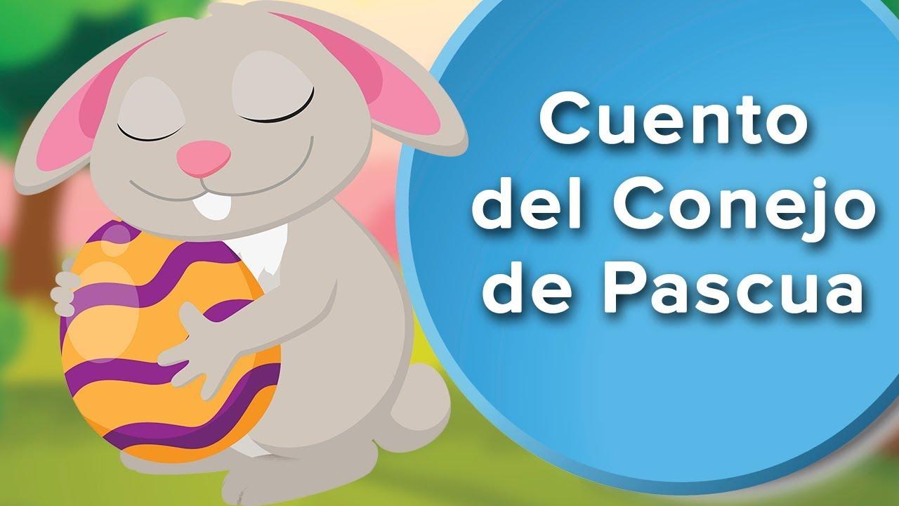 El Conejo de Pascua | Cuento para celebrar la Pascua con los niños ????