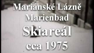 preview picture of video 'Mariánské Lázně, skiareál v roce 1975'