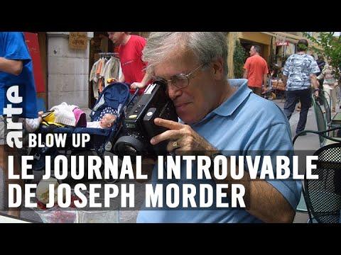Vous connaissez le Journal introuvable de Joseph Morder ? - Blow Up - ARTE